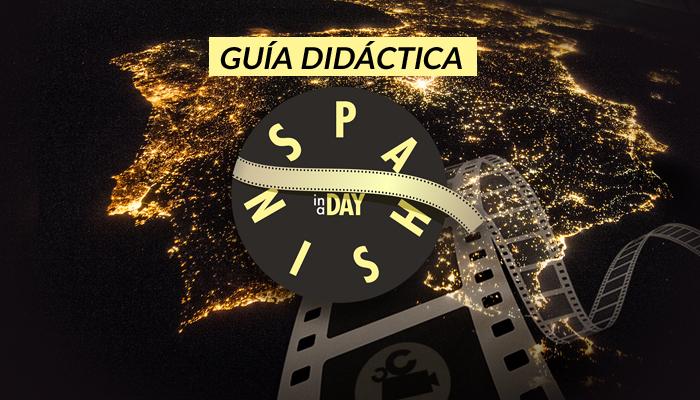 """CONCURSO AUDIOVISUAL """"SPANISH IN A DAY"""" PARA ESTUDIANTES DE ESPAÑOL DE TODO EL MUNDO"""